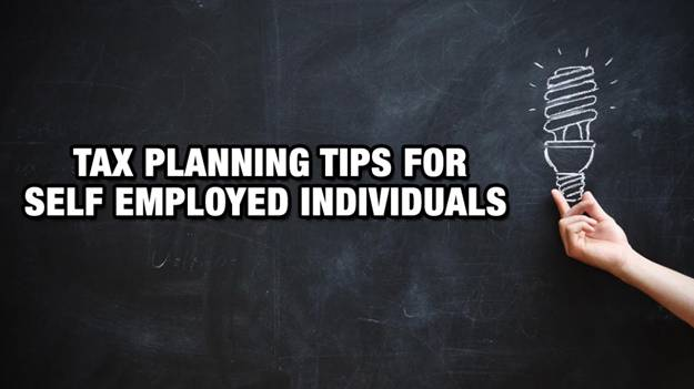 Tax Planning Tips For Self-Employed Individuals