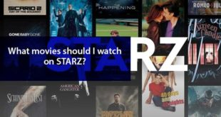 What Movies Should I Watch on Starz