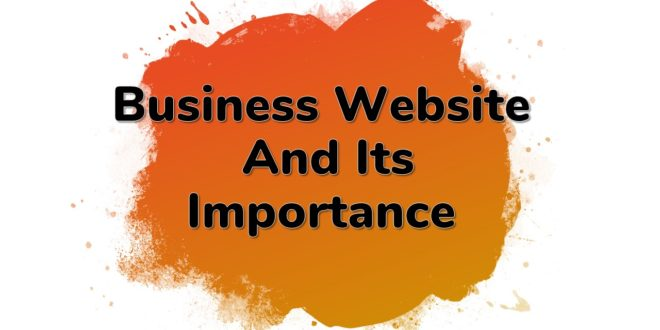 importance of a good website for business